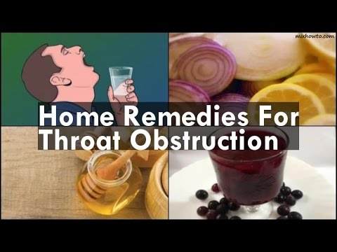 Home Remedies For Throat Obstruction