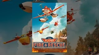 Flugzeuge: Fire & Rescue