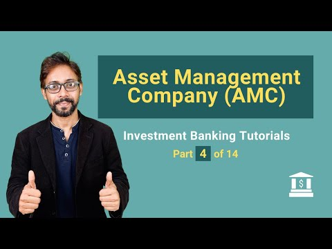 4. What is an Asset Managemment Company (AMC)