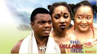 Village Girl Season  2  - Latest Nigerian Nollywood Movie