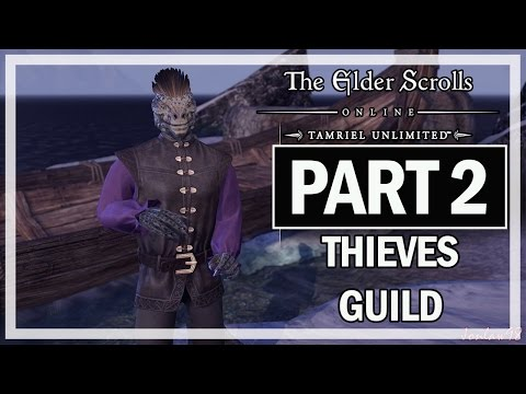 The Elder Scrolls Online Thieves Guild Walkthrough Part 2 Partners - Gameplay