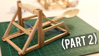 How to Make a Mini Catapult (Part 2)