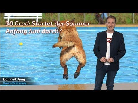 30 Grad - Kommt in der erste Juniwoche der Sommer nach Deutschland? (Mod.: Dominik Jung)