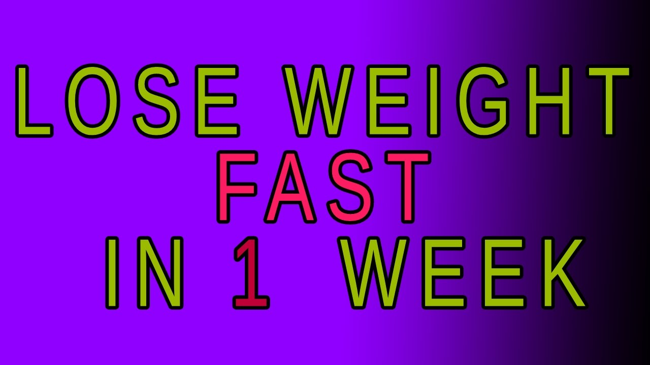 how to lose weight in a week new way to lose weight in a week