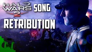 Halo Wars 2 Song (Retribution) LYRIC VIDEO -  DAGames