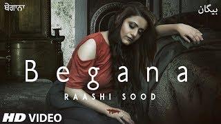 Begana - Raashi Sood Mp3 Song Download