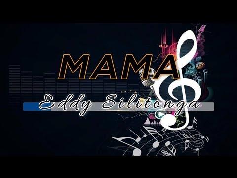 [Midi Karaoke] ♬ Eddy Silitonga - Mama ♬ +Lirik Lagu [High Quality Sound]