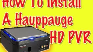 Tutorial| How To Install A Hauppauge HD PVR On A Mac and PS3