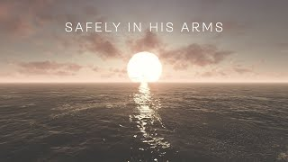 NEW! Safely In His Arms (Official Lyric Video) Joshua Aaron