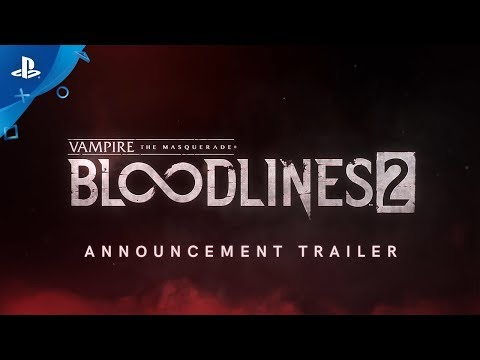 Vampire: The Masquerade - Bloodlines 2: Announcement | PS4
