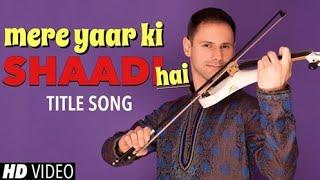 Mere Yaar Ki Shaadi Hai Instrumental Violin Cover (Mere Yaar Ki Shaadi Hai Title Song)