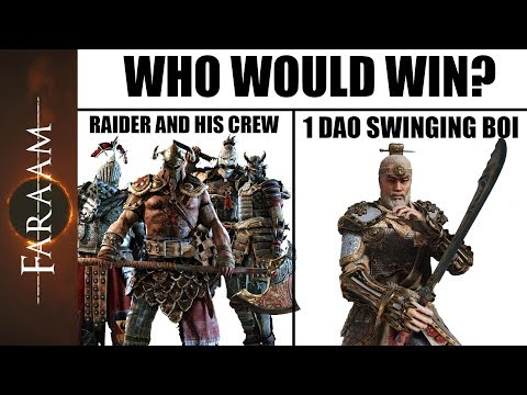 Who would win? Raider and his full Crew or 1 Dao swinging Boi? [For Honor]