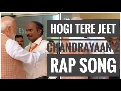 hogi-tere-jeet-  -chandrayaan-2-  -isro-  -new-hindi-rap-song-2019-  -guru