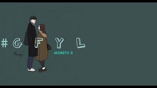 | Vietsub + Engsub | Monsta X • #gfyl