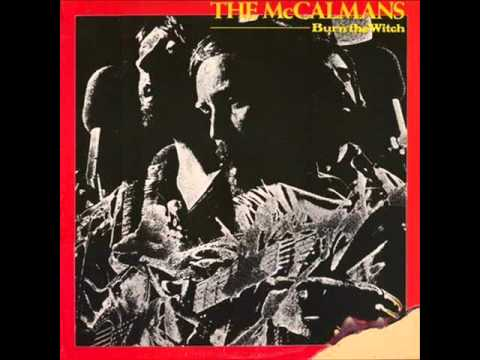 The McCalmans - Burn The Witch