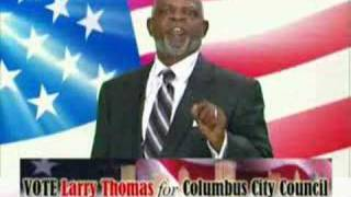 "Larry Thomas for Columbus City Council - ""Name Recognition"""