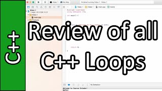 Review of all Loops - C++ Programming Tutorial #20 (PC / Mac 2015)