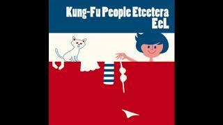 People People / EeL(from Kung-Fu People Etcetera)