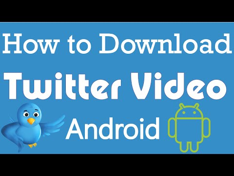 How to Download Twitter Videos on Android - 2016