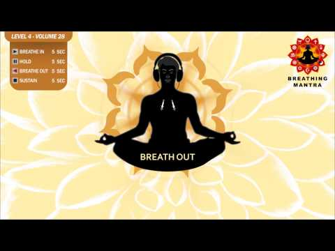 Guided Breathing Mantra (5 - 5 - 5 - 5) Pranayama Yoga Breathing Exercise (Level 4 - Volume 28)