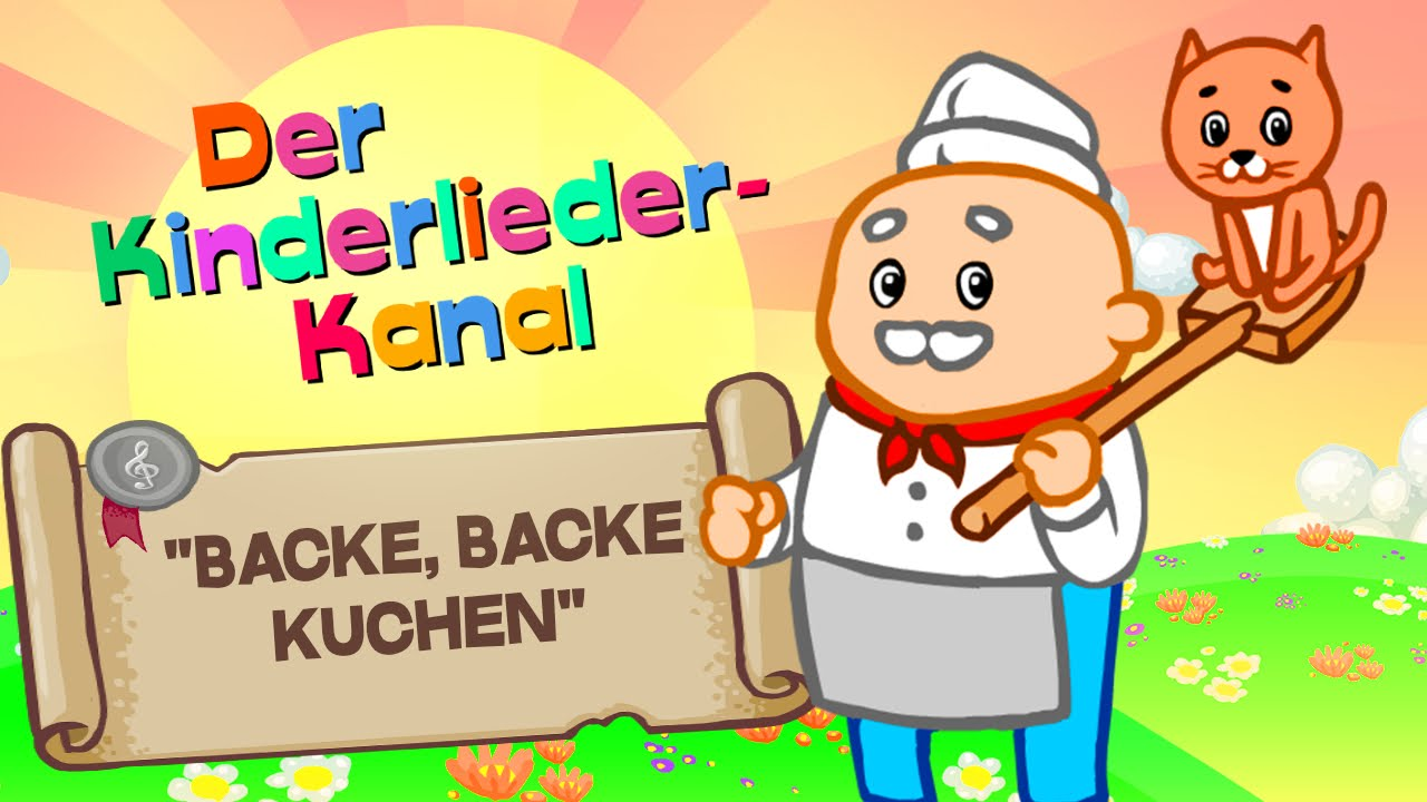 Backe Backe Kuchen I Kinderlied Zum Mitsingen Auf Deutsch I Kinderlieder Mit Text Youtube