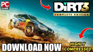 How to Download  & Install Highly Compressed Dirt 3 For PC In Just 500 MB