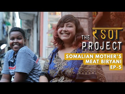 Inspiring Story Of A Somalian Mothers Mutton Biryani | Delhi Food | The Rasoi Project #05