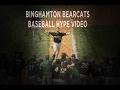 Binghamton Baseball 2017 Hype Video