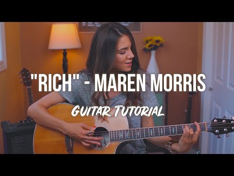 Rich - Maren Morris | Guitar Tutorial