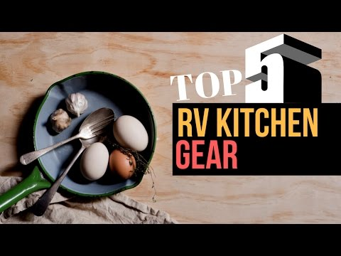 Top 5 RV Kitchen Gear 🍴 🚐 ⛺️ Full Time RV Living
