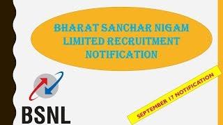 Bharat Sanchar Nigam Limited (BSNL) Recruitment Notification-September 2017