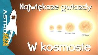 Największe gwiazdy we wszechświecie - AstroFaza