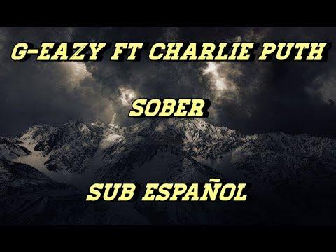 G-Eazy - Sober subtitulada español (ft...