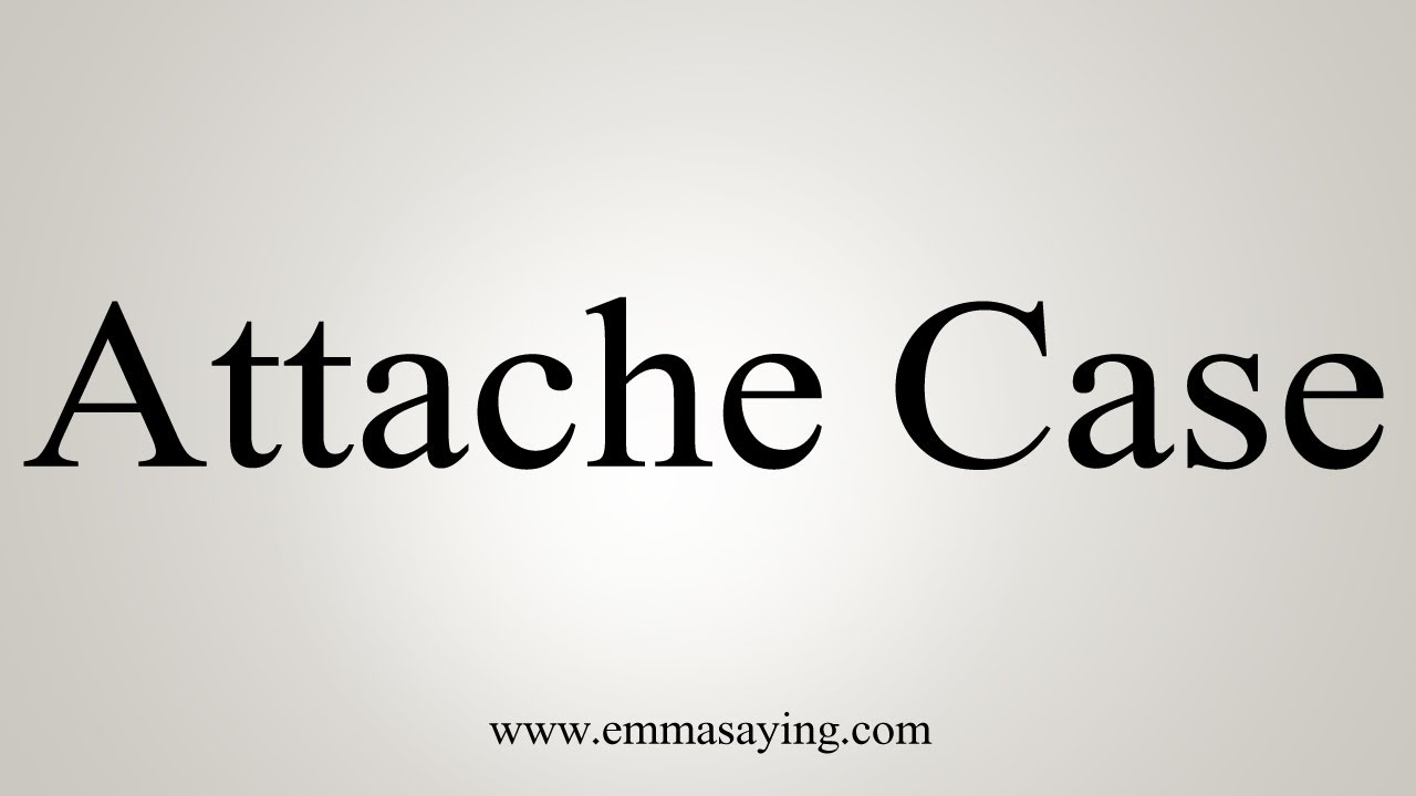 How To Say Attache Case
