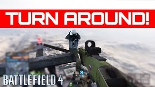 Turn Around! - Battlefield 4