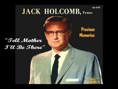 Jack Holcomb -  A Tribute to Mother -