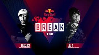 Taisuke vs Lil G - Break The Game Epizod 4
