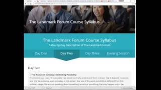 The Landmark Forum - (the good, the bad and the ugly)