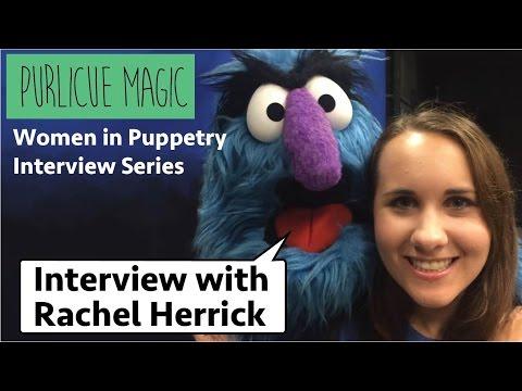 Women In Puppetry Interview Series: Rachel Herrick