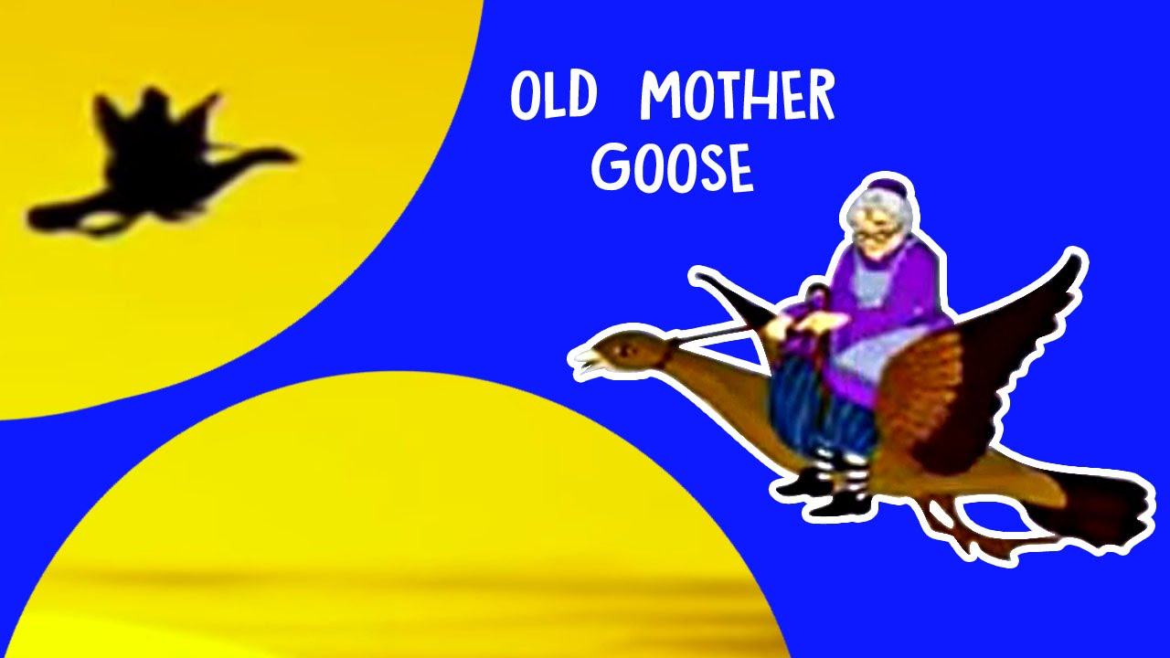 Old Mother Goose English Nursery Rhyme For Kids Juniors Tv