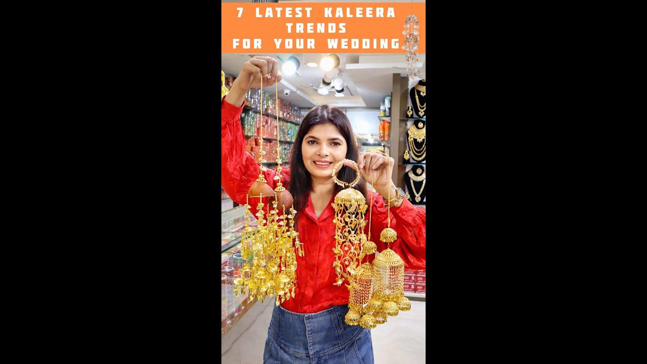 Latest Trending Kaleera For Your Wedding |  Delhi Wedding Shopping