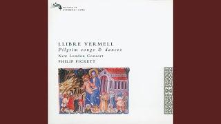 Anonymous: Llibre Vermell of Montserrat-Pilgrim Songs and Dances (1399) - O Virgo Splendens
