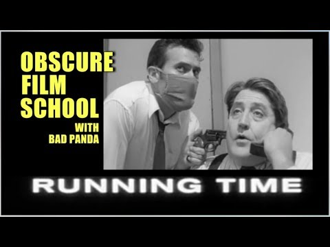"Obscure Film School - ""Running Time"" (1997) 