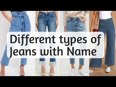 20 Different types of Jeans with Names    Latest jeans for Girls and women    Fashion Collection