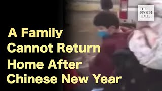 A Family Cannot Return Home After Chinese New Year Holiday | #Coronavirus