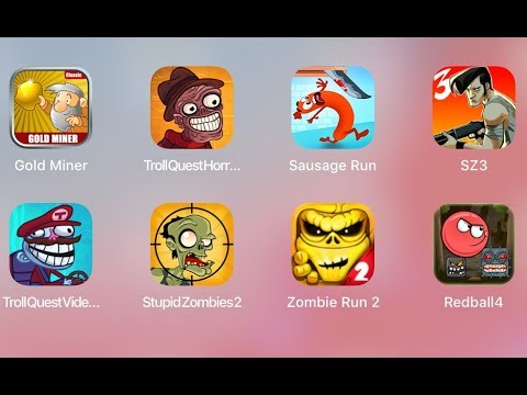 Gold Miner,Troll Quest Horror 2,Sausage Run,SZ 3,Troll Quest Video Game,Stupid Zombies 2,Red Ball 4