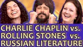 CHARLIE CHAPLIN vs ROLLING STONES vs RUSSIAN LITERATURE - The Experts Game Show #17 Round 1
