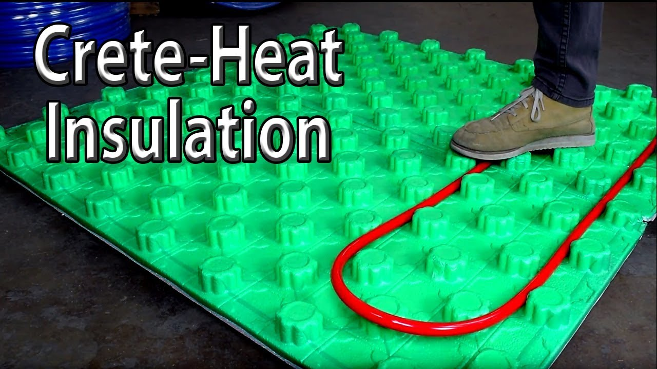 Radiant Heat Insulation With Crete Heat Panels Youtube