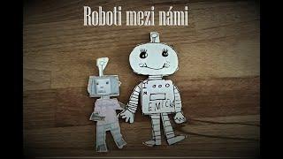 Roboti kolem nás