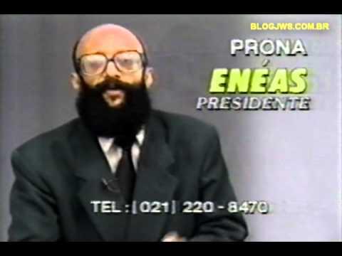 1994   Enéas Carneiro disputa a presidência